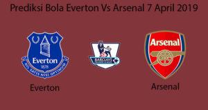 Prediksi Bola Everton Vs Arsenal 7 April 2019