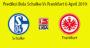 Prediksi Bola Schalke Vs Frankfurt 6 April 2019