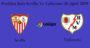 Prediksi Bola Sevilla Vs Vallecano 26 April 2019