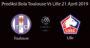 Prediksi Bola Toulouse Vs Lille 21 April 2019
