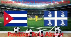 Prediksi Bola Cuba Vs Martinique 20 Juni 2019