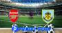 Prediksi Bola Arsenal Vs Burnley 17 Agustus 2019