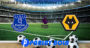 Prediksi Bola Everton Vs Wolves 1 September 2019