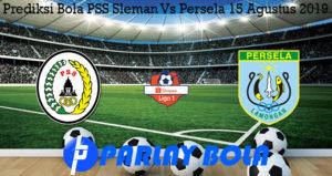 Prediksi Bola PSS Sleman Vs Persela 15 Agustus 2019