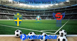 Prediksi Bola Sweden Vs Faroe Islands 19 November 2019
