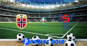 Prediksi Norwegia Vs Faroe Islands 16 November 2019