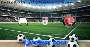 Prediksi Bola Derby County Vs Charlton 31 Desember 2019