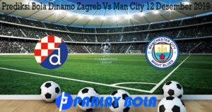 Prediksi Bola Dinamo Zagreb Vs Man City 12 Desember 2019