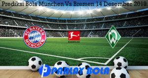 Prediksi Bola Munchen Vs Bremen 14 Desember 2019