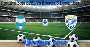 Prediksi Bola SPAL Vs Brescia 8 Desember 2019