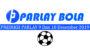 Prediksi Parlay Bola 9 dan 10 Desember 2019
