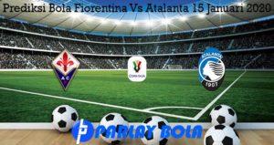 Prediksi Bola Fiorentina Vs Atalanta 15 Januari 2020