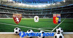 Prediksi Bola Torino Vs Genoa 10 Januari 2020