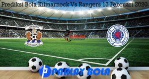 Prediksi Bola Kilmarnock Vs Rangers 13 Februari 2020