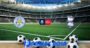 Prediksi Bola Leicester Vs Birmingham 5 Maret 2020