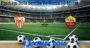 Prediksi Bola Sevilla Vs Roma 13 Maret 2020