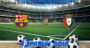 Prediksi Bola Barcelona Vs Osasuna 17 Juli 2020