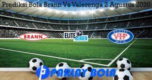 Prediksi Bola Brann Vs Valerenga 2 Agustus 2020