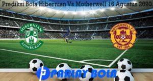 Prediksi Bola Hibernian Vs Motherwell 16 Agustus 2020