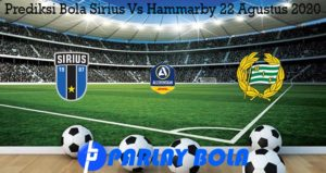 Prediksi Bola Sirius Vs Hammarby 22 Agustus 2020