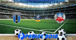 Prediksi Bola Sirius Vs Helsingborg 14 Agustus 2020