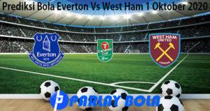 Prediksi Bola Everton Vs West Ham 1 Oktober 2020