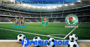 Prediksi Bola Newcastle Vs Blackburn 16 September 2020