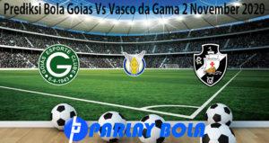 Prediksi Bola Goias Vs Vasco da Gama 2 November 2020