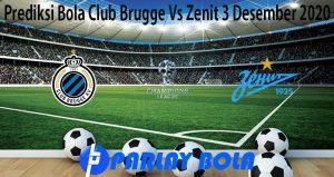 Prediksi Bola Club Brugge Vs Zenit 3 Desember 2020