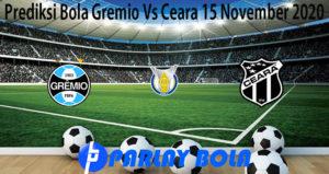 Prediksi Bola Gremio Vs Ceara 15 November 2020