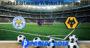 Prediksi Bola Leicester Vs Wolves 8 November 2020