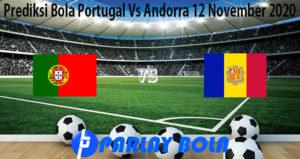 Prediksi Bola Portugal Vs Andorra 12 November 2020