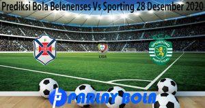 Prediksi Bola Belenenses Vs Sporting 28 Desember 2020