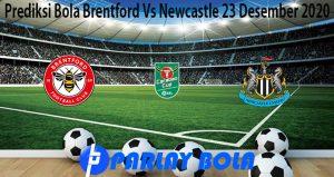 Prediksi Bola Brentford Vs Newcastle 23 Desember 2020
