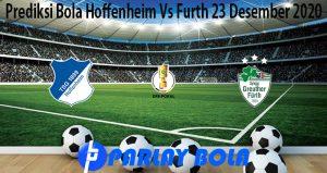 Prediksi Bola Hoffenheim Vs Furth 23 Desember 2020