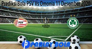 Prediksi Bola PSV Vs Omonia 11 Desember 2020