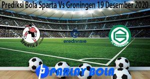 Prediksi Bola Sparta Vs Groningen 19 Desember 2020