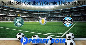 Prediksi Bola Coritiba Vs Gremio 1 Februari 2021