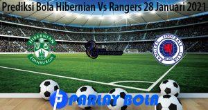 Prediksi Bola Hibernian Vs Rangers 28 Januari 2021