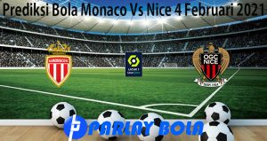 Prediksi Bola Monaco Vs Nice 4 Februari 2021