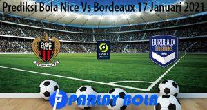 Prediksi Bola Nice Vs Bordeaux 17 Januari 2021