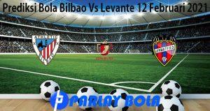 Prediksi Bola Bilbao Vs Levante 12 Februari 2021