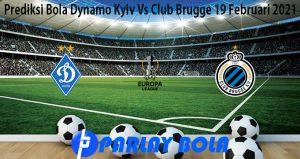 Prediksi Bola Dynamo Kyiv Vs Club Brugge 19 Februari 2021