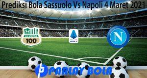Prediksi Bola Sassuolo Vs Napoli 4 Maret 2021