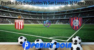 Prediksi Bola Estudiantes Vs San Lorenzo 30 Maret 2021
