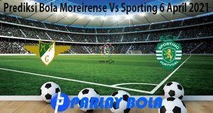 Prediksi Bola Moreirense Vs Sporting 6 April 2021