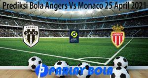 Prediksi Bola Angers Vs Monaco 25 April 2021