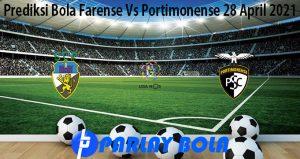 Prediksi Bola Farense Vs Portimonense 28 April 2021