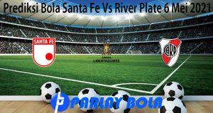 Prediksi Bola Santa Fe Vs River Plate 6 Mei 2021