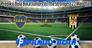Prediksi Bola Boca Juniors Vs The Strongest 27 Mei 2021